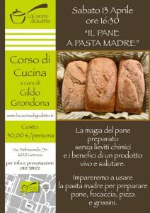 """Sabato 13 Aprile  Corso di cucina """"Il pane a pasta madre"""""""